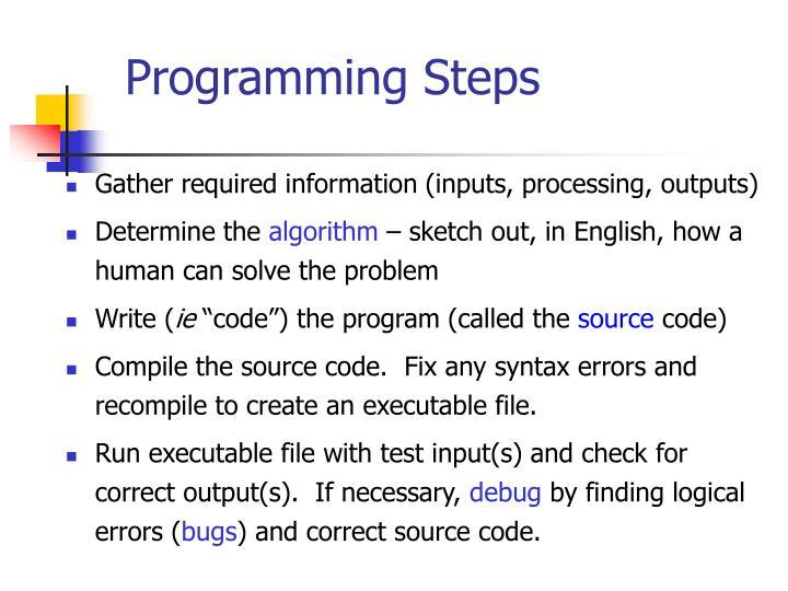 Programming Steps