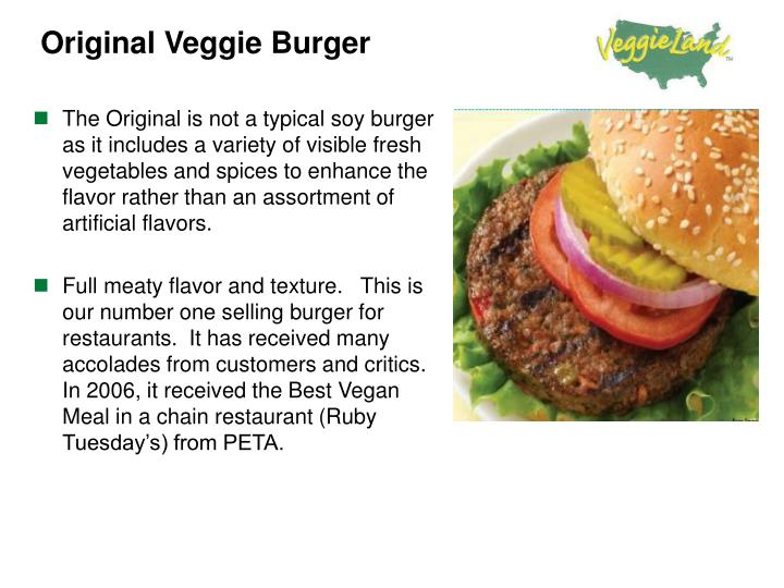The Original is not a typical soy burger as it includes a variety of visible fresh vegetables and spices to enhance the flavor rather than an assortment of artificial flavors.