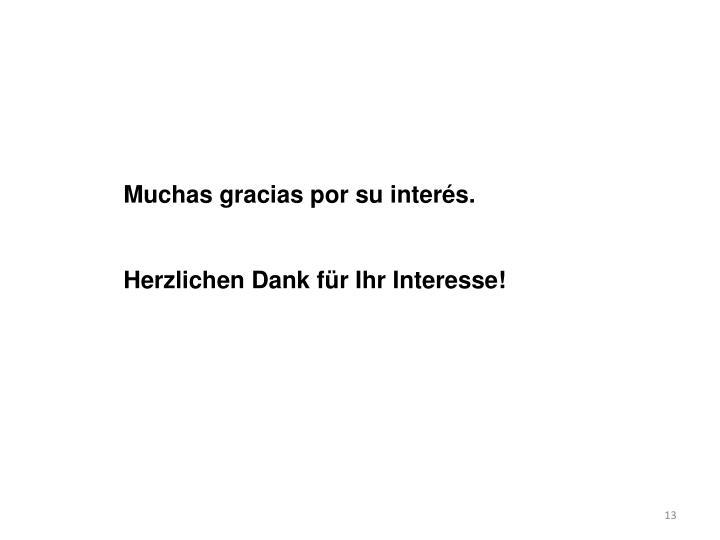 Muchas gracias por su interés.