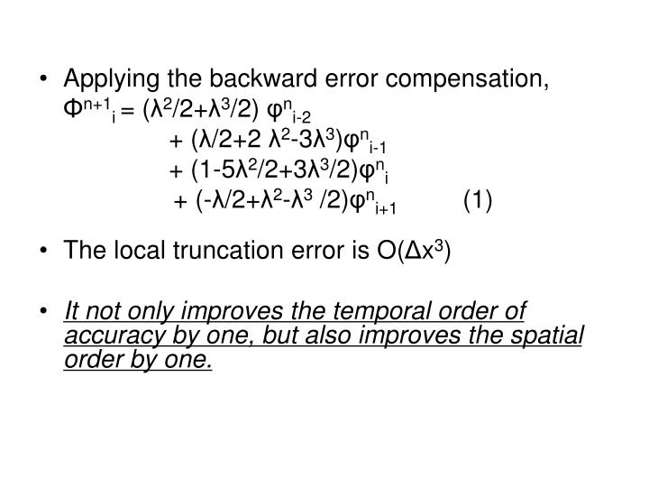 Applying the backward error compensation,
