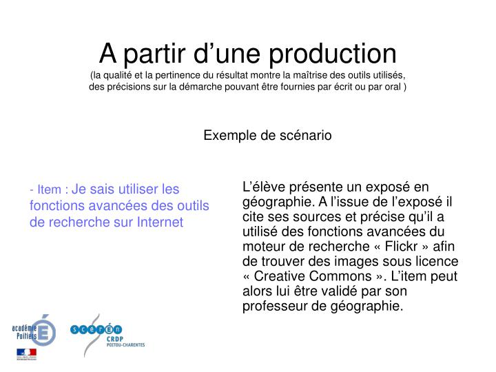 A partir d'une production