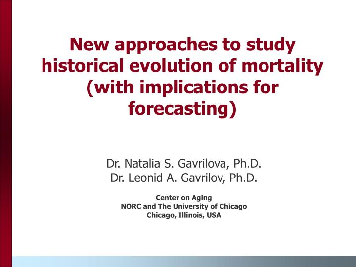 New approaches to study historical evolution of mortality (with implications for forecasting)