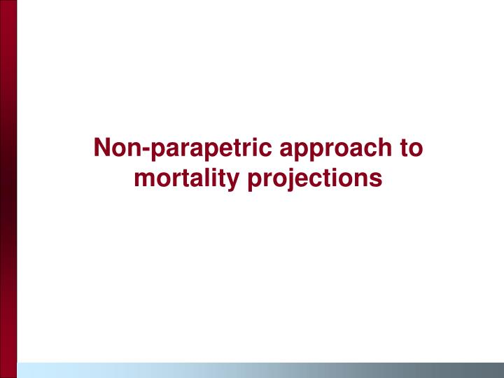 Non-parapetric approach to  mortality projections