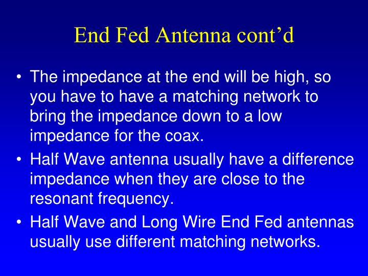 End Fed Antenna cont'd