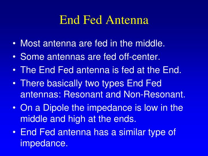 End Fed Antenna