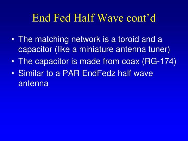 End Fed Half Wave cont'd