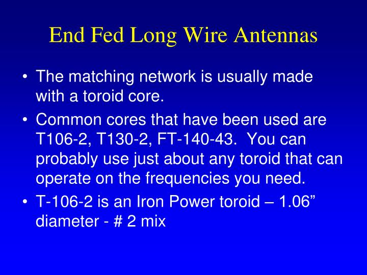 End Fed Long Wire Antennas