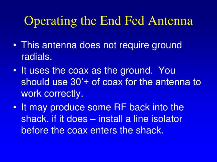 Operating the End Fed Antenna