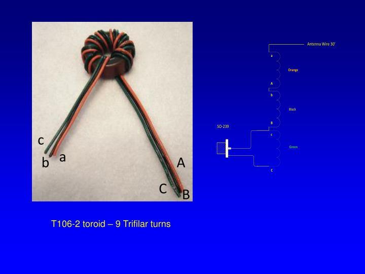 T106-2 toroid – 9 Trifilar turns