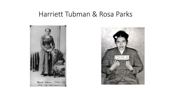 Harriett Tubman &