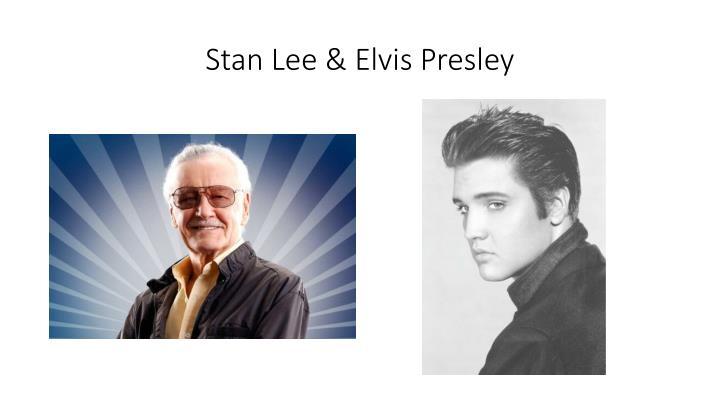 Stan Lee &