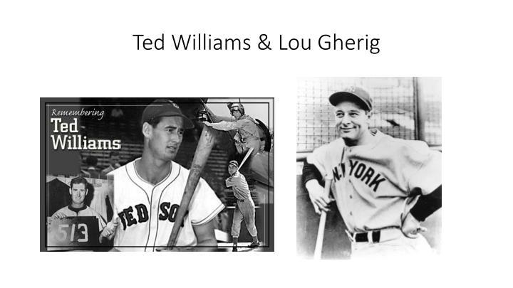 Ted Williams & Lou