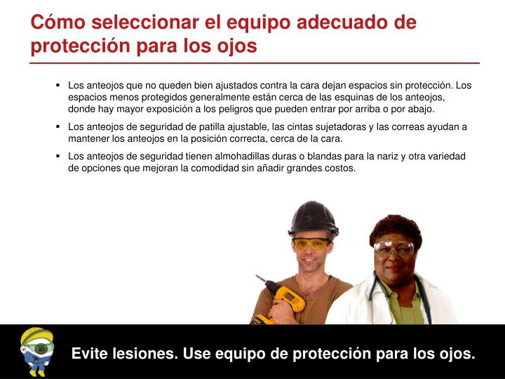 Cómo seleccionar el equipo adecuado de protección para los ojos