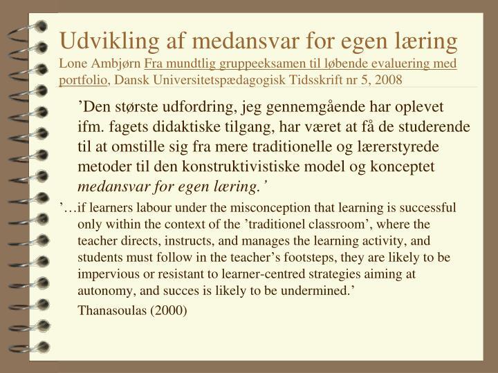 Udvikling af medansvar for egen læring
