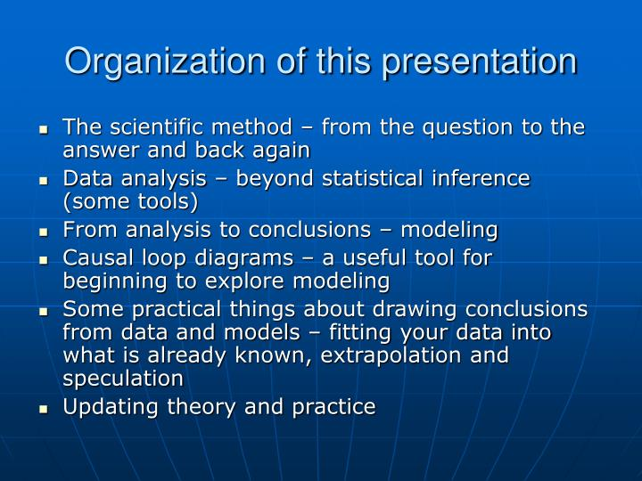 Organization of this presentation