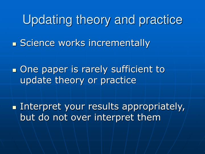 Updating theory and practice