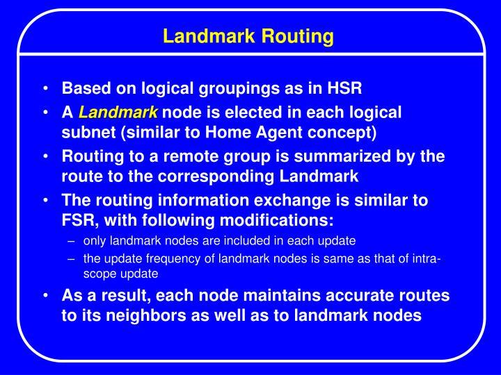 Landmark Routing