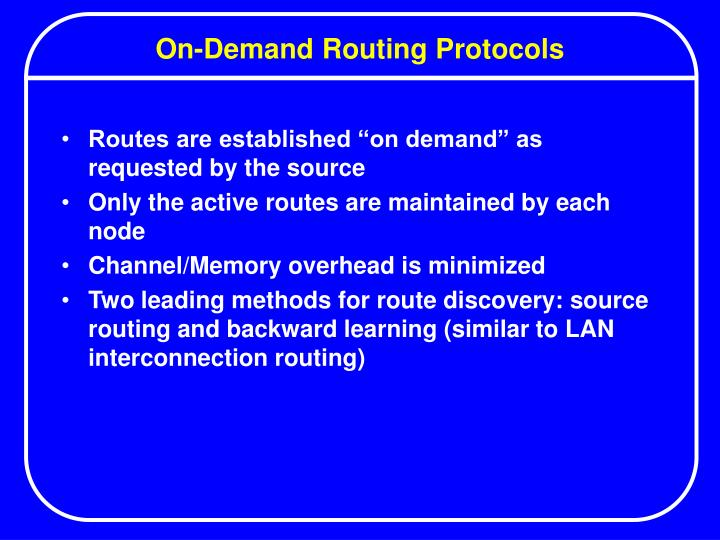 On-Demand Routing Protocols