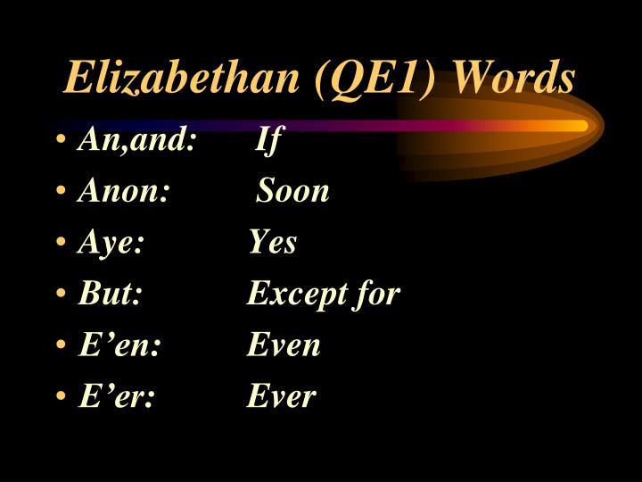 Elizabethan (QE1) Words