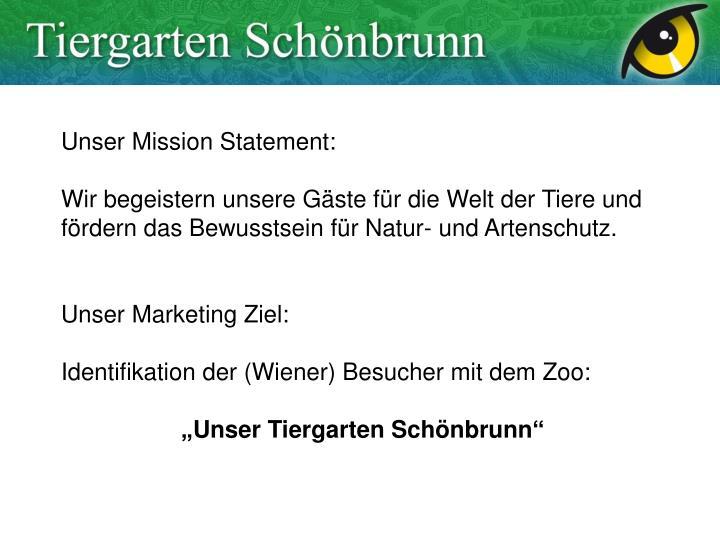 Unser Mission Statement: