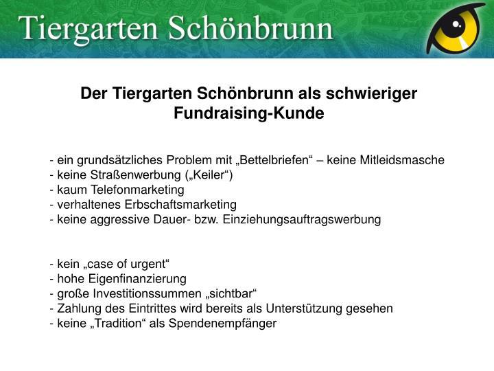 Der Tiergarten Schönbrunn als schwieriger Fundraising-Kunde