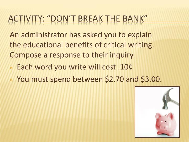 "Activity: ""Don't break the bank"""