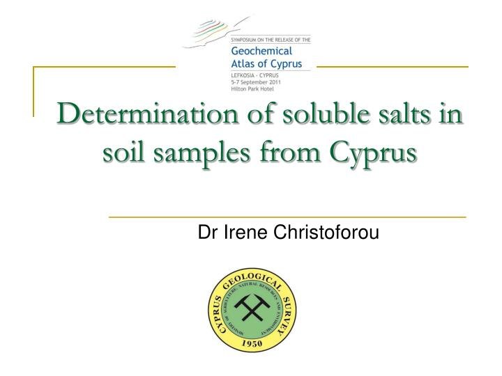 Determination of soluble salts in soil samples from cyprus