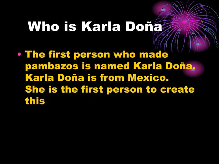 Who is Karla Doña