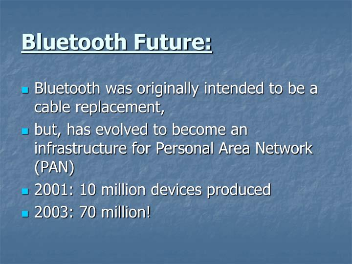 Bluetooth Future: