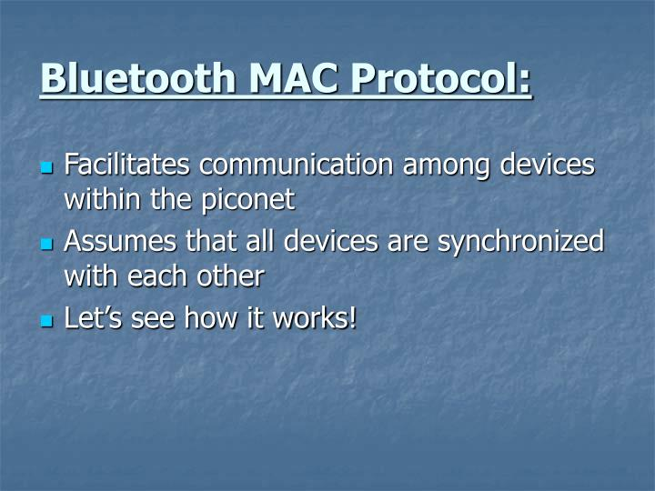 Bluetooth MAC Protocol: