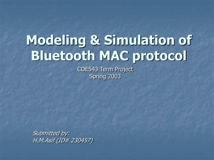 Modeling simulation of bluetooth mac protocol