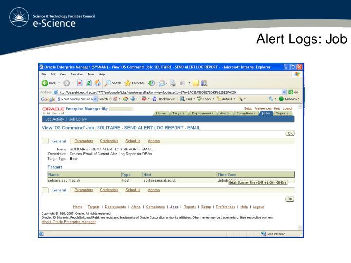Alert Logs: Job
