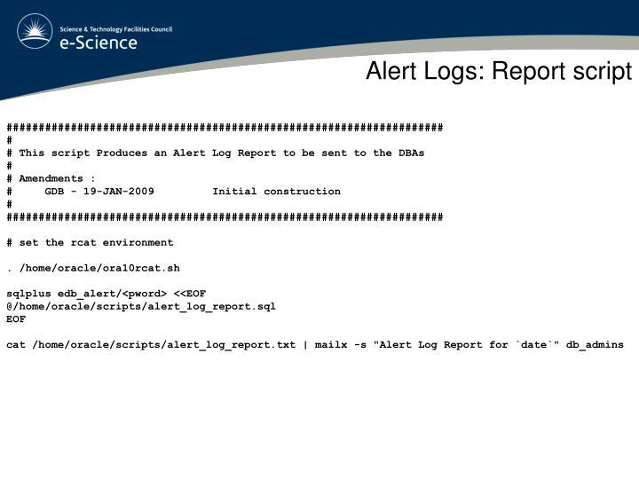 Alert Logs: Report script