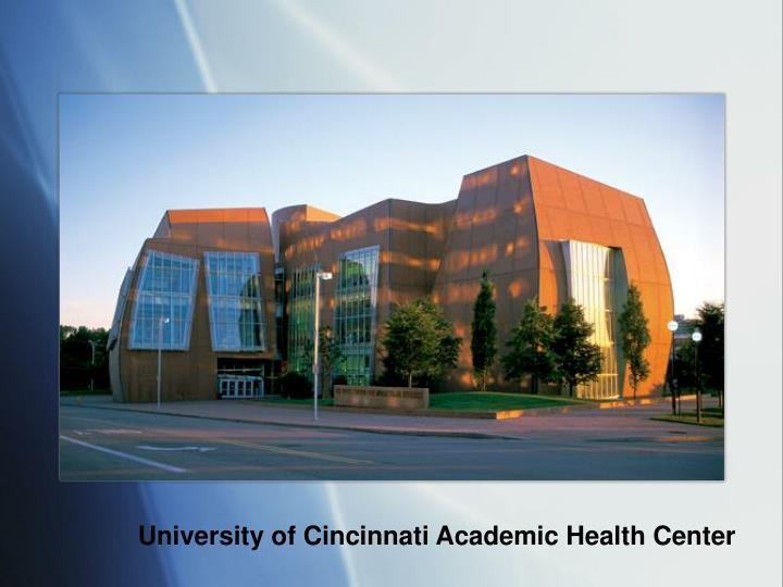 University of Cincinnati Academic Health Center