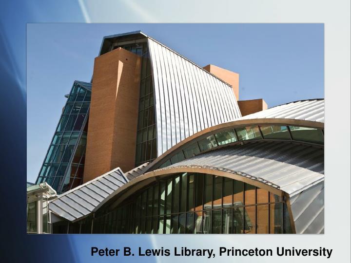Peter B. Lewis Library, Princeton University