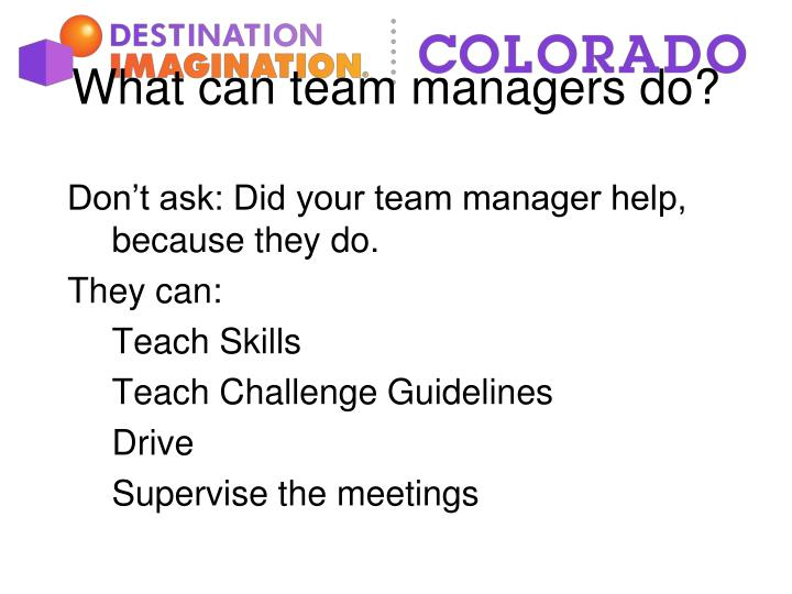 What can team managers do?