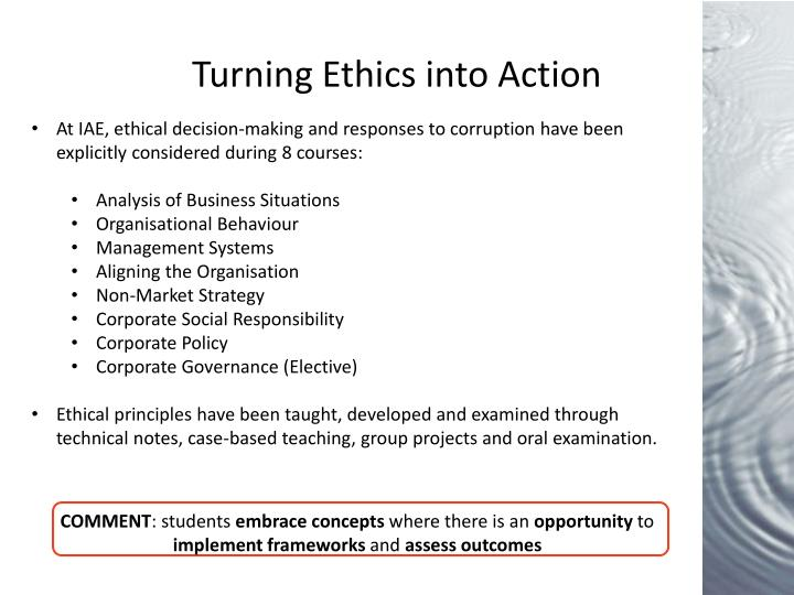 Turning Ethics into Action