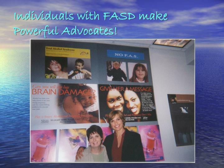 Individuals with FASD make Powerful Advocates!