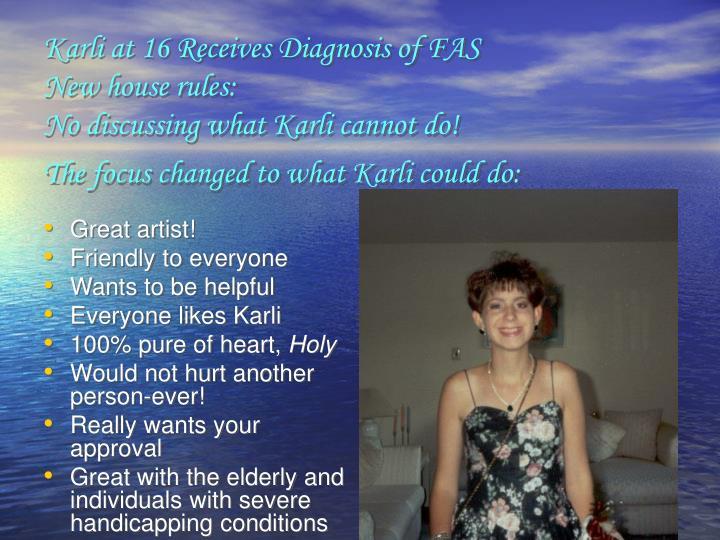 Karli at 16 Receives Diagnosis of FAS