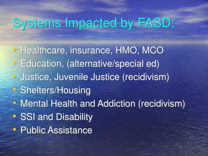 Systems Impacted by FASD: