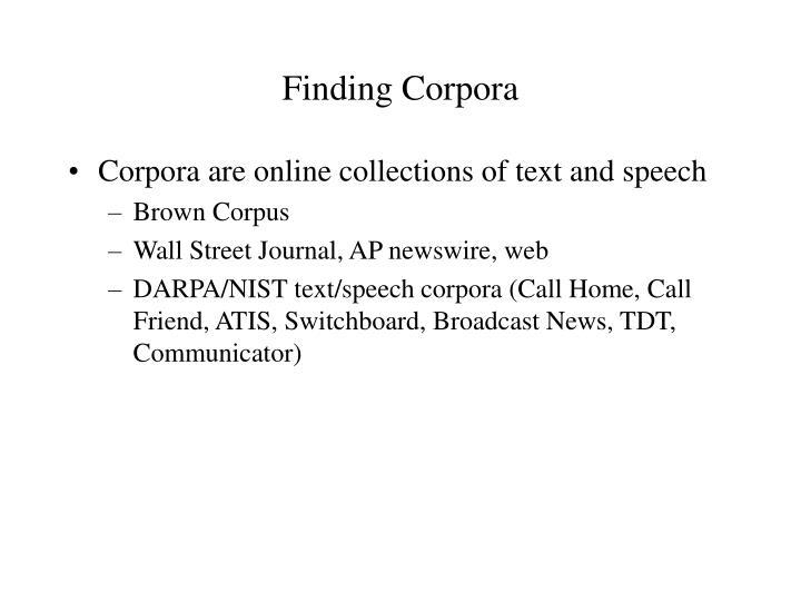Finding Corpora