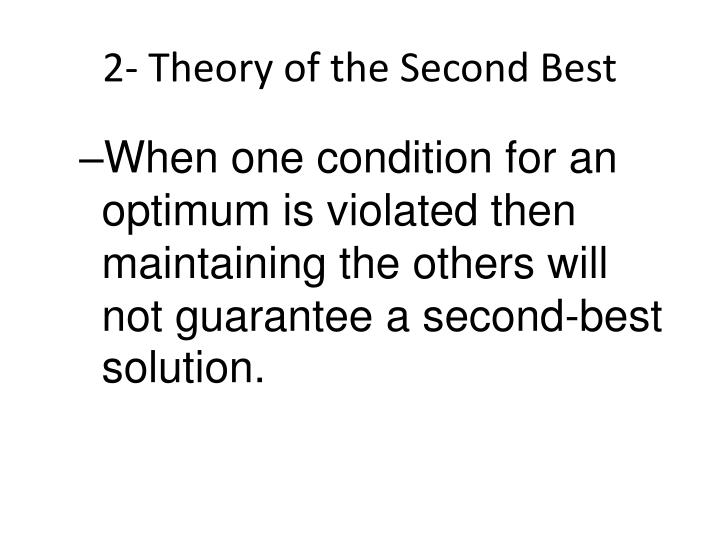 2- Theory of the Second Best