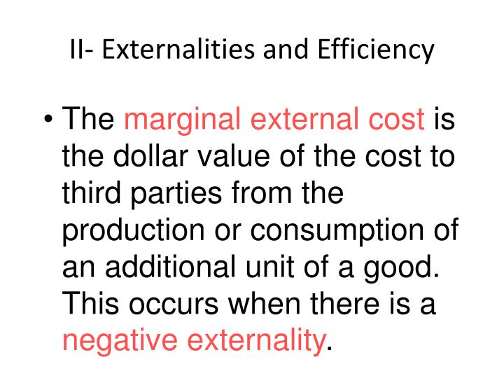 II- Externalities and Efficiency