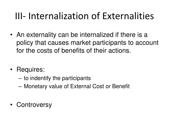 III- Internalization of Externalities