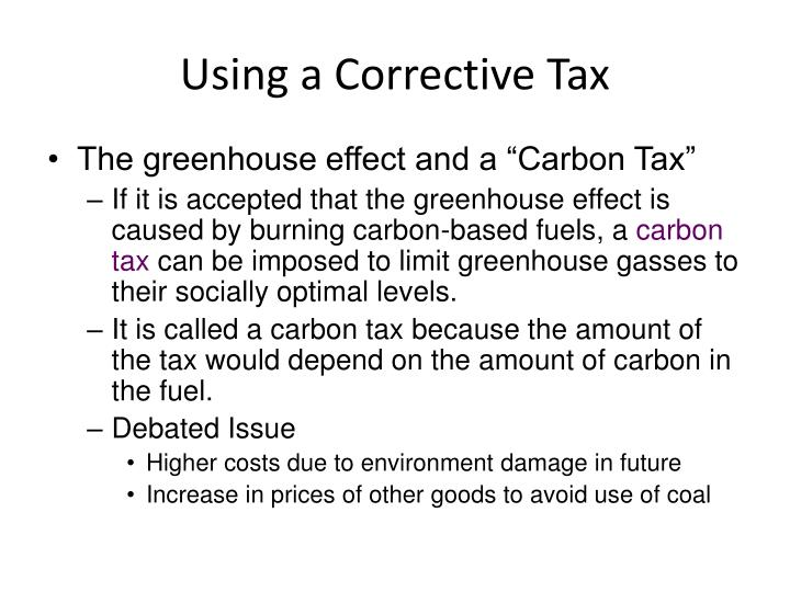 Using a Corrective Tax