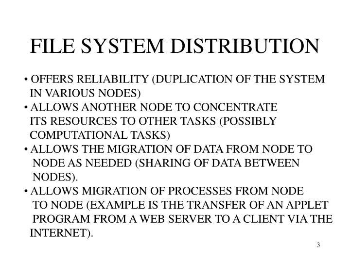 FILE SYSTEM DISTRIBUTION