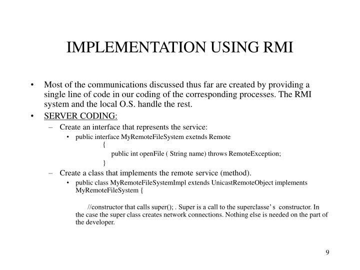 IMPLEMENTATION USING RMI