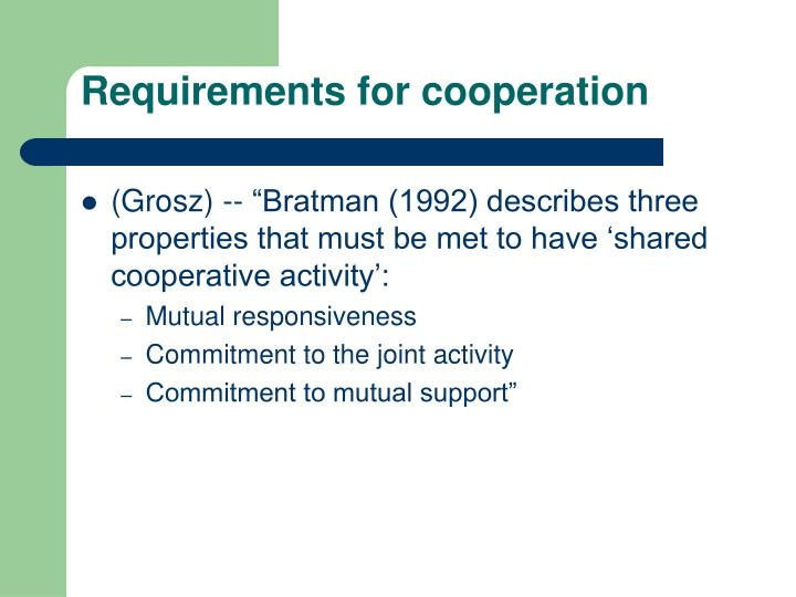 Requirements for cooperation