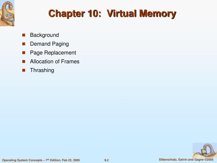 Chapter 10:  Virtual Memory