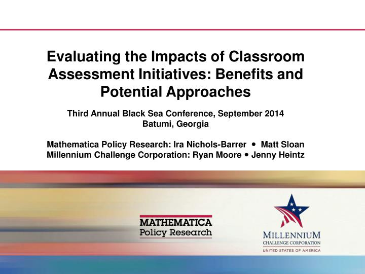 Evaluating the impacts of classroom assessment initiatives benefits and potential approaches